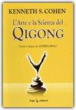 L'Arte e la Scienza del Qigong — Libro
