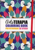 Arte Terapia Colouring Book per Ritrovare Se Stessi - Libro