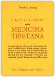 L'arte di guarire nella Medicina Tibetana