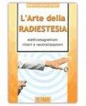 L'arte della Radiestesia