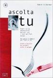 Ascolta Tu + CD Audio — Libro