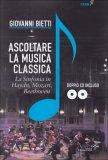 Ascoltare la Musica Classica - Libro  + 2 CD