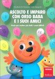 Ascolto e Imparo con Orso Baba e i Suoi Amici — Libro