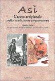 Asì - L'aceto Artigianale nella Tradizione Piemontese — Libro