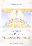 Aspects De la Peinture Visionnaire Initiatique - Libro