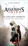 Assassin's Creed - La Crociata Segreta  - Libro