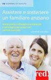 Assistere e Sostenere un Familiare Anziano