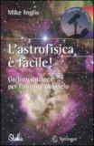 L'Astrofisica è Facile — Libro
