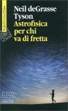 Astrofisica per chi Va di Fretta - Libro