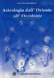 Astrologia dall'Oriente all'Occidente  - Libro