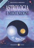 Astrologia e Meditazione + CD - Libro