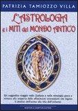 L'Astrologia e i Miti del Mondo Antico
