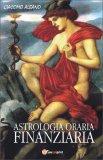 Astrologia Oraria Finanziaria - Libro