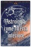 Astrologia come Ricerca Interiore