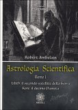 Astrologia Scientifica - Tomo 1 - Libro