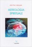 Astrologia Spirituale - Libro