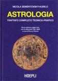 Astrologia - Trattato Completo Teorico-pratico - Libro