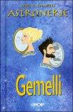 Astronerie - Gemelli - Il Folle Zodiaco di Sybil & Charles