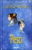 Astronerie - Pesci - Il Folle Zodiaco di Sybil & Charles