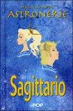 Astronerie - Sagittario - Il Folle Zodiaco di Sybil & Charles