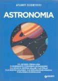 Astronomia - Atlanti Scientifici - Libro