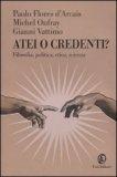 Atei o Credenti ?