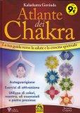 ATLANTE DEI CHAKRA Il percorso verso la salute e la crescita spirituale di Kalashatra Govinda