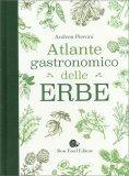 Atlante Gastronomico delle Erbe - Libro