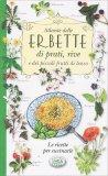 Atlante delle Erbette di Prati, Rive e dei Piccoli Frutti di Bosco - Libro