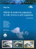 Atlante di Anatomia Palpatoria di Collo, Tronco e Arto Superiore - Libro