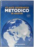 Atlante Geografico Metodico De Agostini - 2017/2018