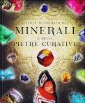 Atlante Illustrato dei Minerali e delle Pietre Curative  - Libro