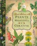 Atlante Illustrato delle Piante Medicinali e Curative  - Libro