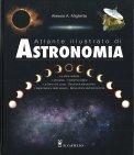 Atlante Illustrato di Astronomia - Libro