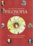 Atlante Illustrato di Filosofia Pratica - Libro