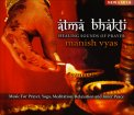 Atma Bhakti - Healing Sounds of Prayer - CD