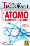 L'Atomo e le Particelle Elementari - Libro