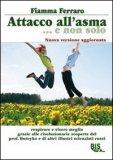 Attacco all'Asma...e non Solo — Libro