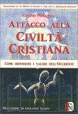 Attacco alla Civiltà Cristiana - Libro