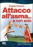 Attacco all'Asma... e non solo — Libro