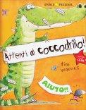 Attenti al Coccodrillo! - Libro