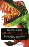Attenti al Dragone