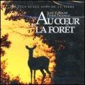 Au Coeur la forêt  - CD