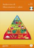 Audiocorso di Alimentazione e Salute + CD — Libro