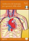 Audiocorso di Anatomia per Operatori della Salute - CD Audio