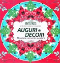 Auguri e Decori - Libri Antistress da Colorare