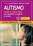 Autismo, Come e Cosa Fare con Bambini e Ragazzi a Scuola — Libro