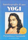 Autobiografia di uno Yogi - Libro + CD audio Mp3
