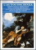 L'AUTOCOSCIENZA Immediatezza e Mediazione nella Sinistra Hegeliana. David Strauss, Friedrich Feuerbach, Bruno Bauer, Max Stirner di Mauro Cascio