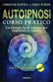 Autoipnosi - Corso Pratico - Libro + CD